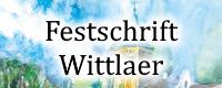 FESTSCHRIFT WITTLAER